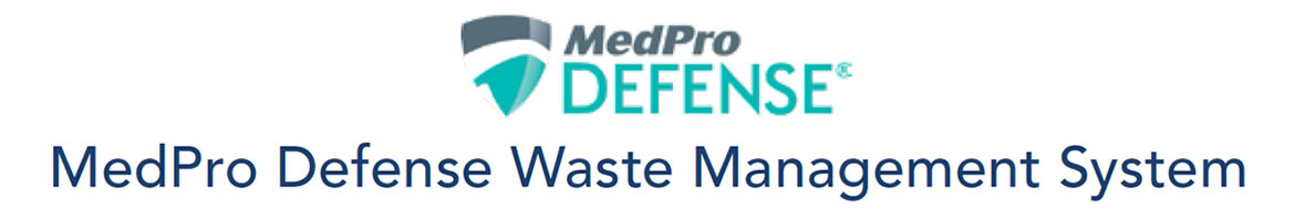 Click here for more info on the MedPro Defense Waste Management System