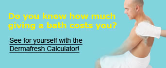 Do you know how much giving a bath costs you? See for yourself with the Dermafresh Cost Calculator!